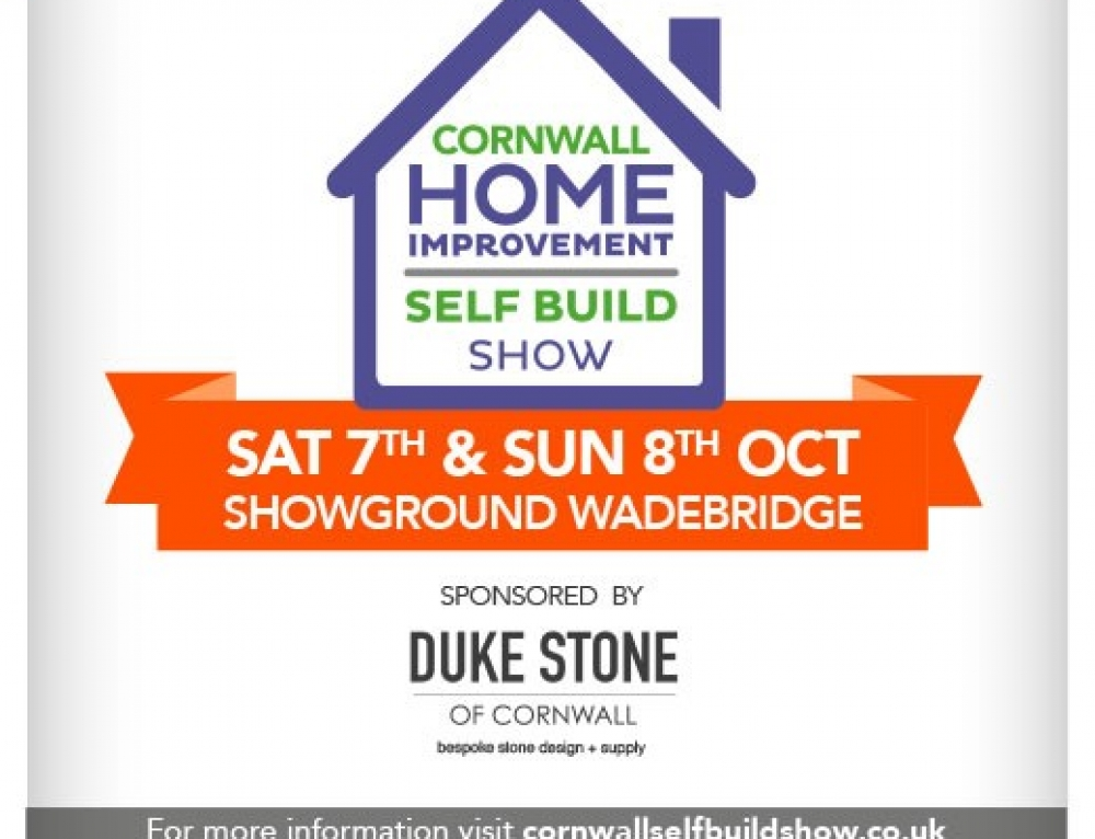 Cornwall Home and Self Build Show – Saturday 7th and Sunday 8th of October